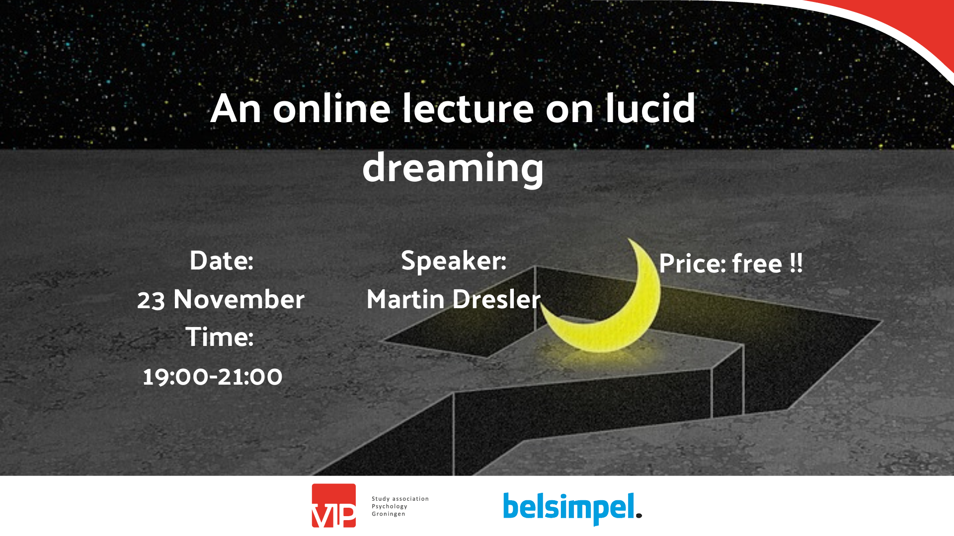 VIP: Lecture Lucid Dreaming